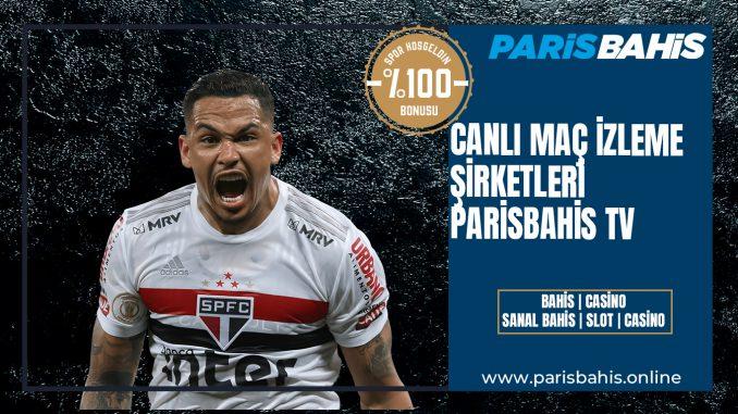 Canlı Maç İzleme Şirketleri- Parisbahis TV